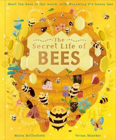 The Secret Life of Bees - Moira Butterfield