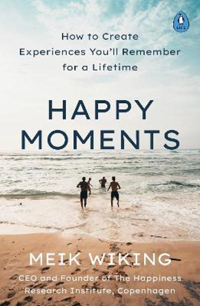 Happy Moments - Meik Wiking