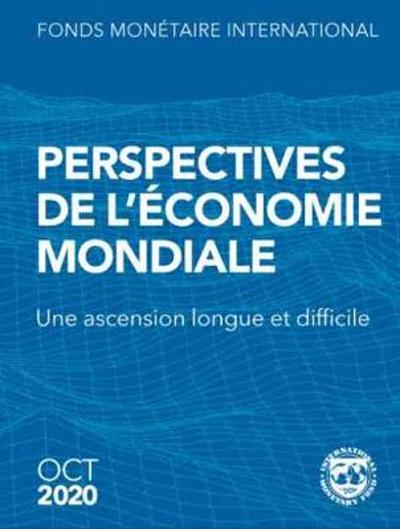 World Economic Outlook, October 2020 (French Edition) - International Monetary Fund