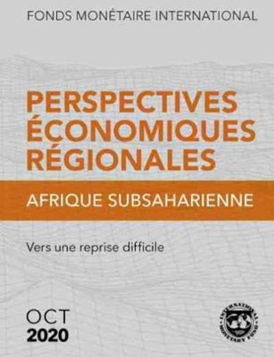 Regional Economic Outlook, October 2020, Sub-Saharan Africa (French Edition) -