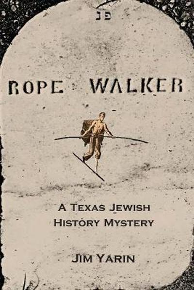 Rope Walker - Jim Yarin