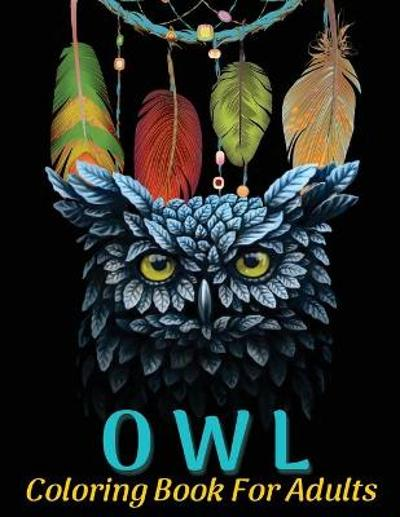 Owl Coloring Book For Adults - Astrid Montgomery