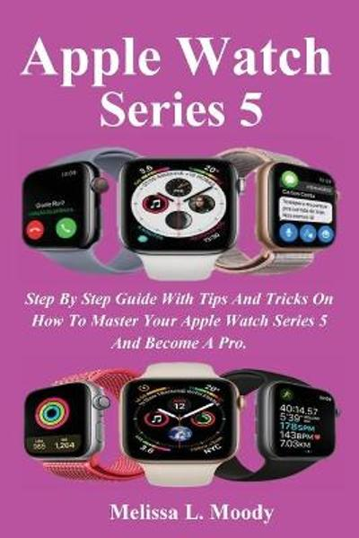 Apple Watch Series 5 - Melissa L Moody
