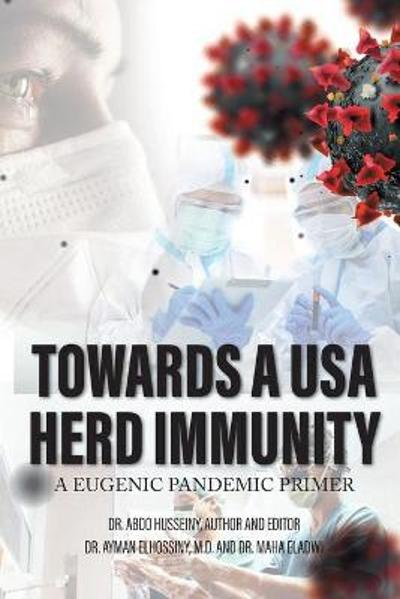 Towards a USA Herd Immunity - Dr Abdo Husseiny