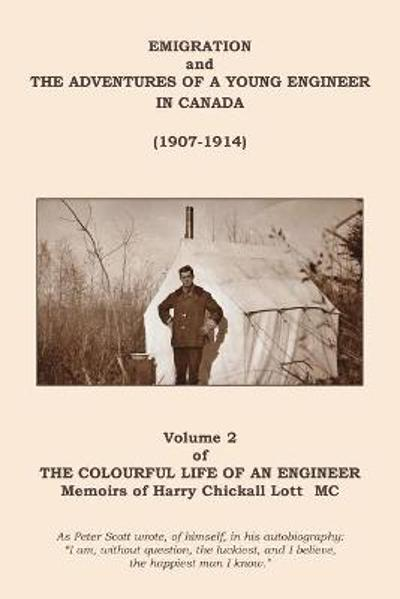 The Colourful Life of an Engineer - Harry C. Lott