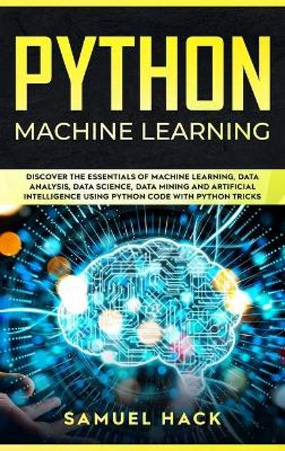 Python Machine Learning - Samuel Hack