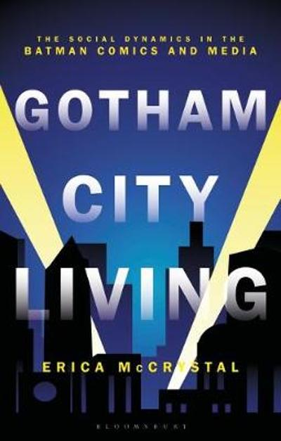 Gotham City Living - Dr Erica McCrystal