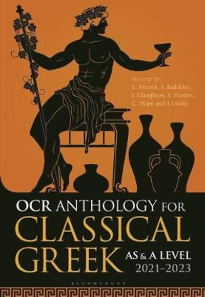 OCR Anthology for Classical Greek AS and A Level: 2021-2023 - Simon Allcock