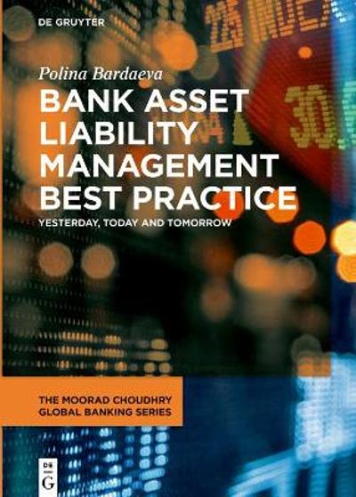 Bank Asset Liability Management Best Practice - Polina Bardaeva