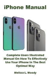 iPhone Manual - Melissa L Moody