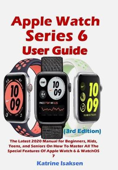 Apple Watch Series 6 User Guide - Katrine Isaksen