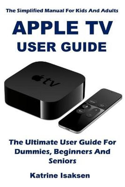 Apple TV User Guide - Katrine Isaksen