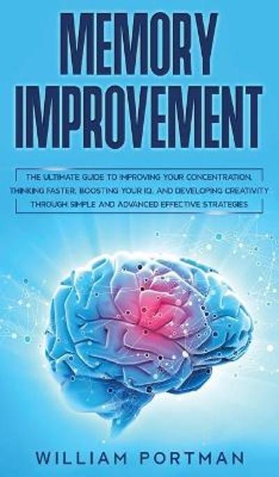Memory Improvement - William Portman