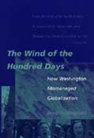 The Wind of the Hundred Days - Jagdish N. Bhagwati