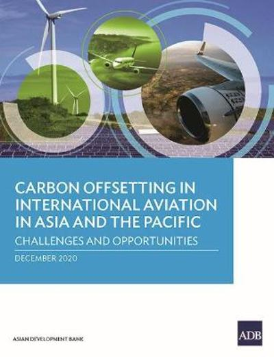 Carbon Offsetting in International Aviation in Asia and the Pacific - Najibullah Habib