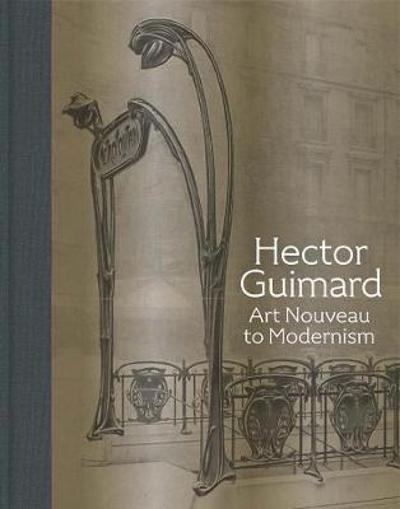 Hector Guimard - David A Hanks