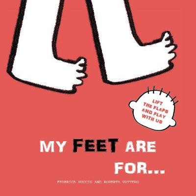 My Feet are for... - Roberta Vattero