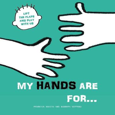 My Hands are for... - Roberta Vattero