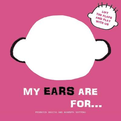 My Ears are for... - Roberta Vattero