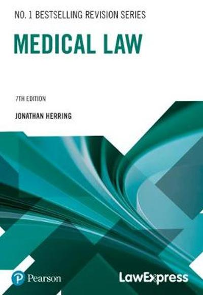 Law Express: Medical Law - Jonathan Herring