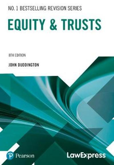Law Express: Equity and Trusts - John Duddington
