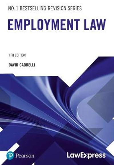 Law Express: Employment Law - David Cabrelli