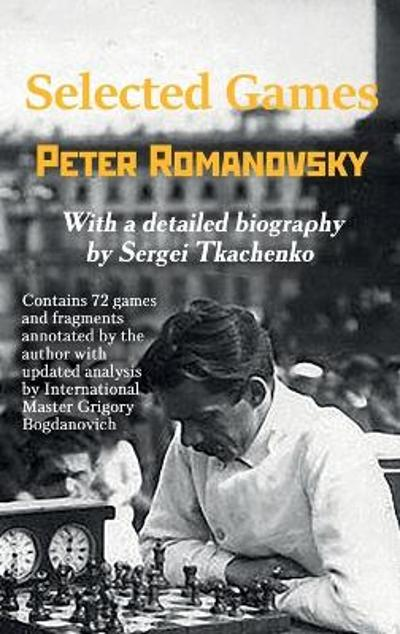 Selected Games - Peter Romanovsky