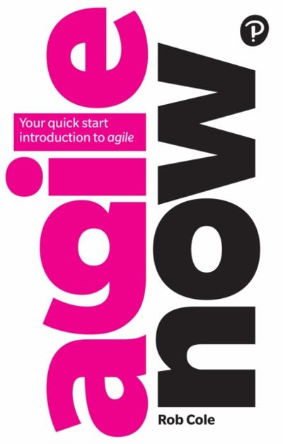 Agile Now PDF eBook - Rob Cole