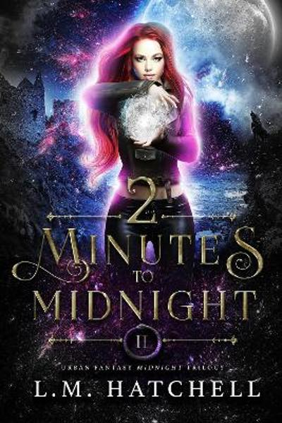 2 Minutes to Midnight - L.M. Hatchell