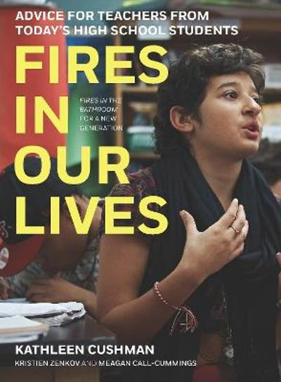 Fires in Our Lives - Kathleen Cushman