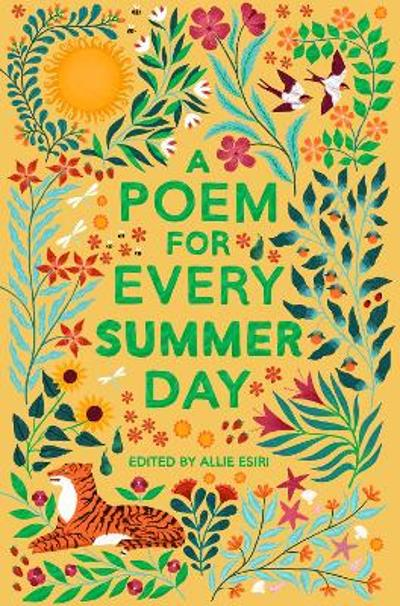 A Poem for Every Summer Day - Allie Esiri