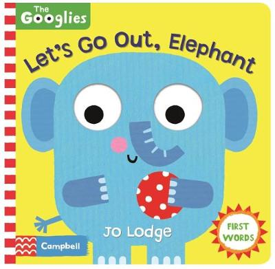 Let's Go Out, Elephant - Campbell Books