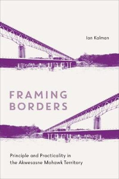 Framing Borders - Ian Kalman