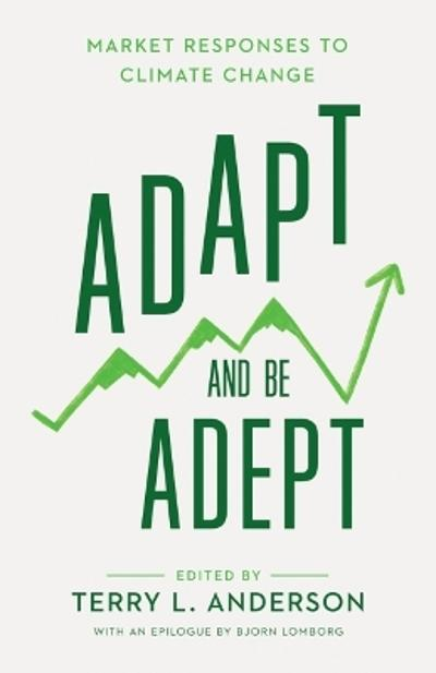 Adapt and Be Adept - Terry L. Anderson
