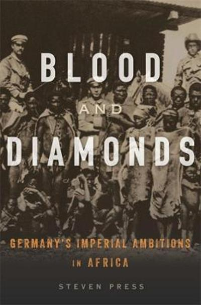 Blood and Diamonds - Steven Press