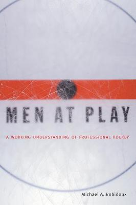 Men at Play - Michael A. Robidoux