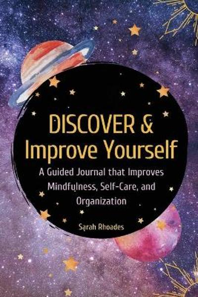 Discover and Improve Yourself - Sarah Rhoades