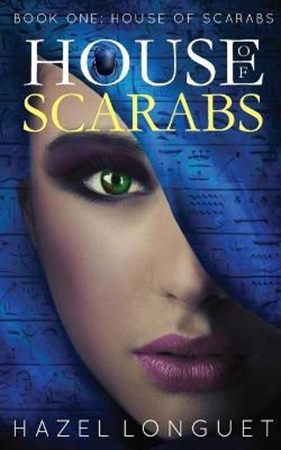House of Scarabs - Hazel Longuet