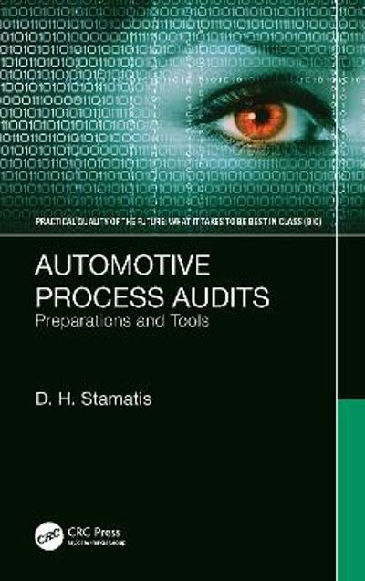 Automotive Process Audits - D. H. Stamatis