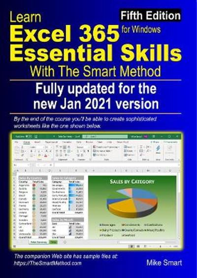 Learn Excel 365 Essential Skills with The Smart Method - Mike Smart
