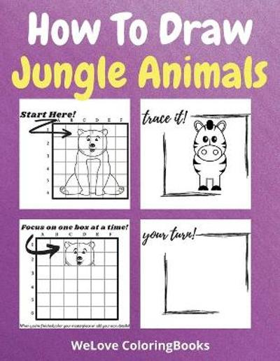 How To Draw Jungle Animals - Wl Coloringbooks