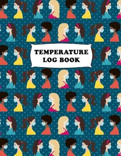 Temperature Log Book - Future Proof Publishing