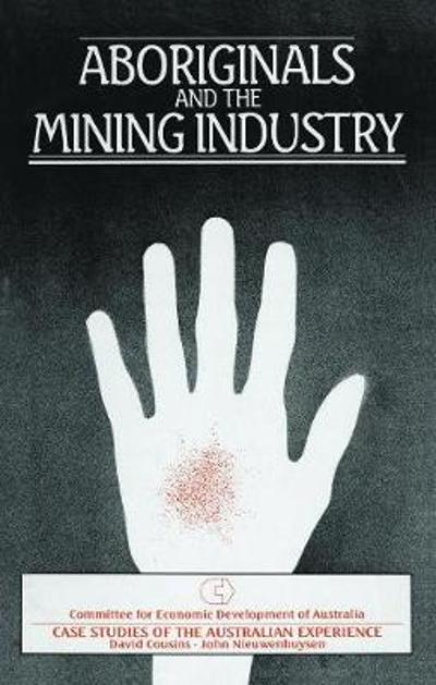 Aboriginals and the Mining Industry - David Cousins