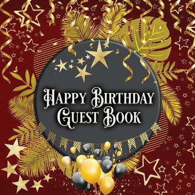 Happy Birthday Guest Book - Gabriel Bachheimer