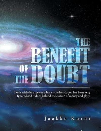 The Benefit of the Doubt - Jaakko Kurhi