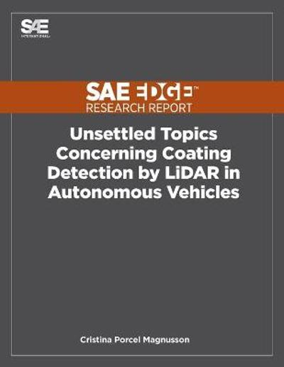 Unsettled Topics Concerning Coating Detection by LiDAR in Autonomous Vehicles - Cristina P Magnusson