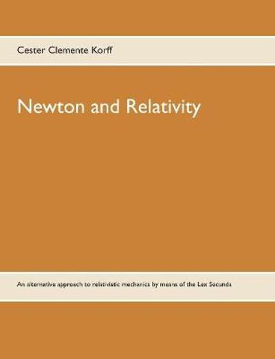 Newton and Relativity - Cester Clemente Korff