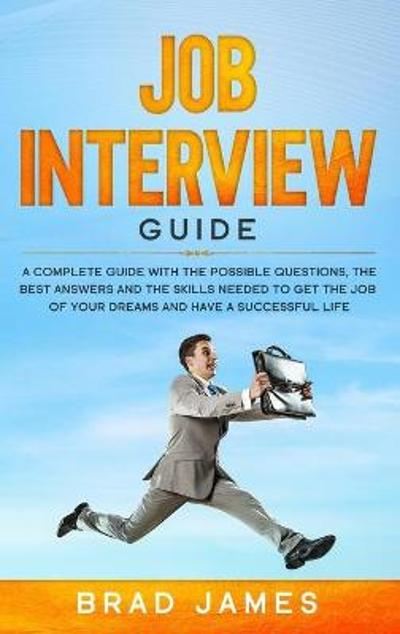 Job Interview Guide - Brad James