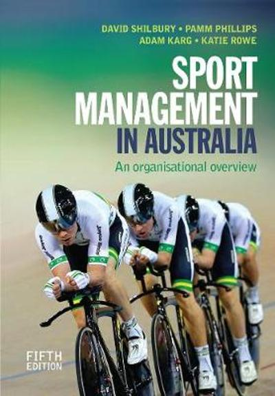 Sport Management in Australia - David Shilbury