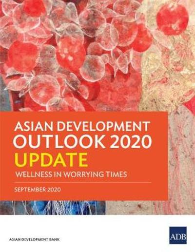 Asian Development Outlook 2020 Update - Asian Development Bank